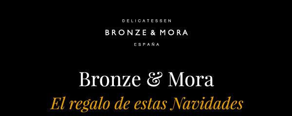 El mejor regalo de estas Navidades: Bronze & Mora